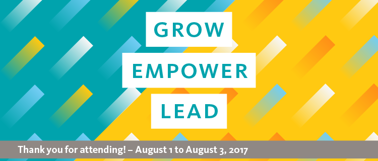 2017 Grow Empower Lead Banner; Thank you attending! - August 1 to August 3, 2017