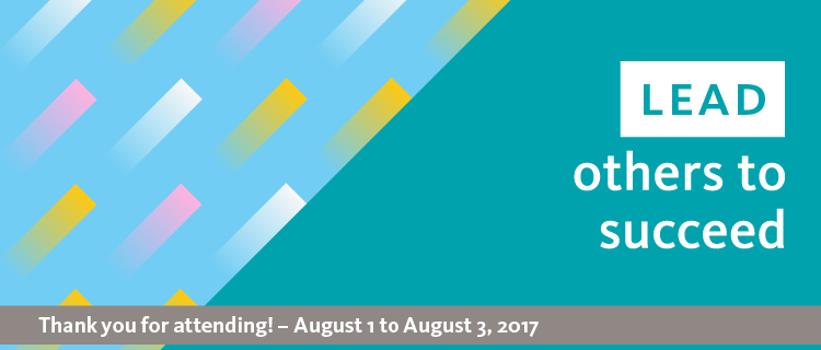 Lead others to succeed banner; Thank you attending! - August 1 to August 3, 2017